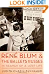 Rene Blum and The Ballets Russes: In...