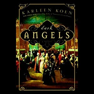 Dark Angels | [Karleen Koen]