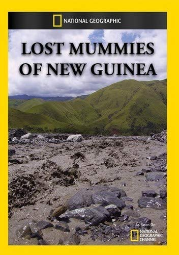 DVD : Lost Mummies Of New Guinea