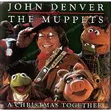 Christmas Together by Denver,John, Muppets (1990-11-01)