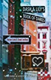 Dash & Lily's Book of Dares (0375966595) by Cohn, Rachel
