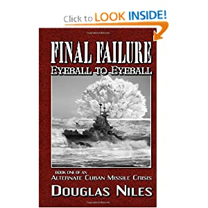 Final Failure Eyeball to Eyeball by Douglas Niles