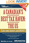 A Canadian's Best Tax Haven: The US:...