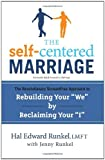 img - for The Self-Centered Marriage: The Revolutionary ScreamFree Approach to Rebuilding Your