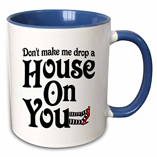 Mensuk mug_159604_1 Don't Make Me Drop a House on You Wicked Witch of The West Ceramic Mug, 11-Ounce