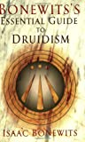 Bonewits's Essential Guide to Druidism (0806527102) by Isaac Bonewits