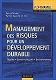 echange, troc Xavier Michel, Patrice Cavaillé, Collectif - Management des risques pour un développement durable : Qualité-Santé-Sécurité-Environnement