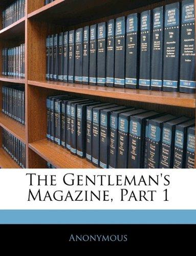 The Gentleman's Magazine, Part 1