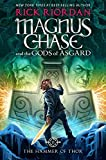img - for Magnus Chase and the Gods of Asgard, Book 2 The Hammer of Thor book / textbook / text book