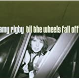 Til the Wheels Fall Offby Amy Rigby