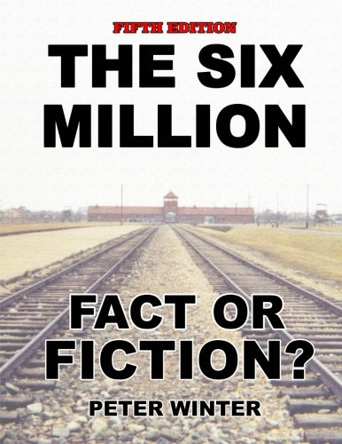 The Six Million: Fact or Fiction? PDF