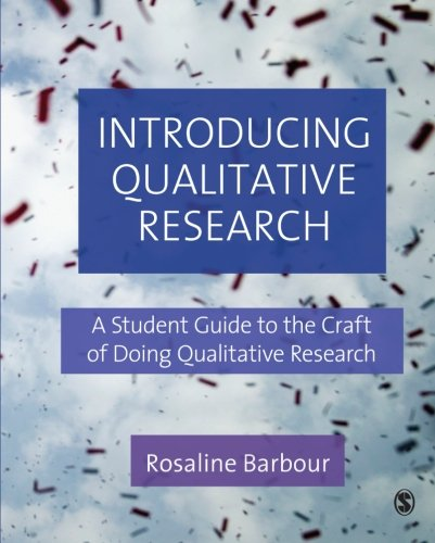 Introducing Qualitative Research: A Student's Guide to...