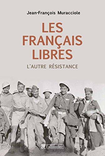Les français libres, l'autre résistance