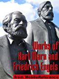 Works of Karl Marx and Friedrich Engels. Includes Capital (Das Kapital), Communist Manifesto, Eighteenth Brumaire of Louis Bonaparte &amp;amp; more (mobi)