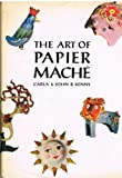 img - for The Art of Papier Mache book / textbook / text book