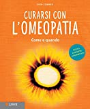 img - for Curarsi con l'Omeopatia. Come Quando. book / textbook / text book