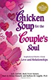 Chicken Soup for the Couple's Soul (1558746463) by Jack Canfield
