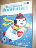 img - for The Littlest Snowman book / textbook / text book