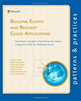 Building Elastic and Resilient Cloud Applications Front Cover