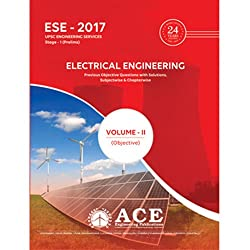 ESE 2017 Stage 1 (Prelims) Electrical Engineering Objective Volume II,Previous Objective Questions with Solutions, subjectwise & chapterwise. (ESE 2017 Stage1 (Prelims) UPSC Engineering Services)