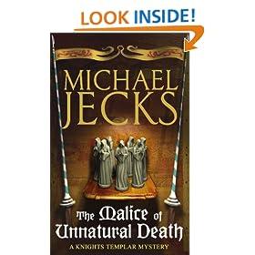 The Malice of Unnatural Death: (Knights Templar 22) (Knights Templar Mysteries)