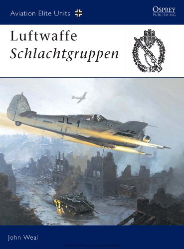 Aviation Elite Units 13: Luftwaffe Schlachtgruppen