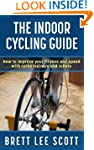 The Indoor Cycling Guide: How to impr...