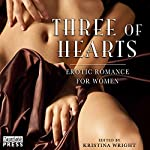Three of Hearts: Erotic Romance for Women | Kristina Wright