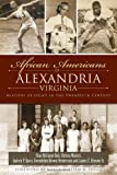 img - for African Americans of Alexandria, Virginia: Beacons of Light in the Twentieth Century book / textbook / text book