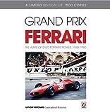 Anthony Pritchard Grand Prix Ferrari: The Years of Enzo Ferrari's Power, 1948-1980