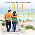 It's in His Kiss (       UNABRIDGED) by Jill Shalvis Narrated by Suehyla El Attar