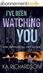 I've Been Watching You: a stunning cr...