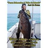 Pesca Submarina à Volta do Mundo