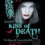 Kiss of Death: Morganville Vampires, Book 8 | Rachel Caine