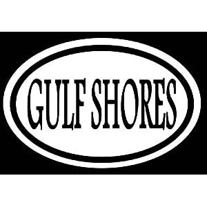 "Gulf Shores 6"" Sticker Decal Oval Alabama Beach Sand Vacation Golf Sunshine Sandles *A042*"