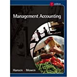 Management Accounting, (Hansen, Mowen), 7th Hardcover Edition