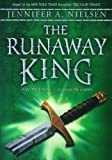 The Runaway King (Ascendance Trilogy)