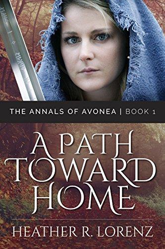 Book: A Path Toward Home (The Annals of Avonea) by Heather Lorenz