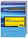 img - for Photoshop CS - Kompendium. book / textbook / text book