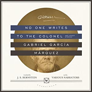 No One Writes to the Colonel, and Other Stories | [Gabriel García Márquez]