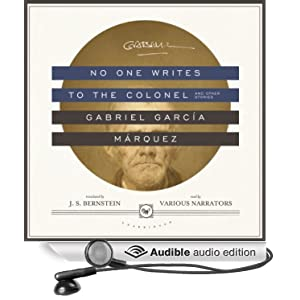 No One Writes to the Colonel, and Other Stories  - Gabriel García Márquez