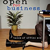 Open for Business: Tales of Office Sex | [Alison Tyler (editor)]