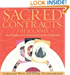 Sacred Contracts:  The Journey, An In...