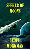 Seeker of Moons (Cassidy's Command Book 1)