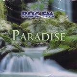 Various Artists ROC FM pres. Paradise - Lounge Mix (Afterlife, Bliss, Nicolas Robin, Morgan Geist, Shakedown, Grassskirt, Coco Steel, Fluff ...)