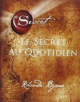 Le Secret au quotidien