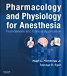 Pharmacology and Physiology for Anest...