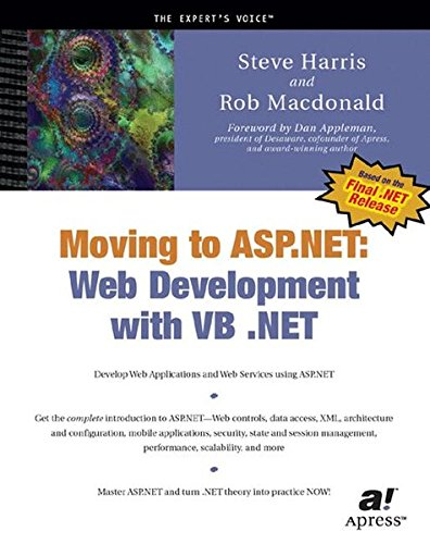 Moving to ASP.NET: Web Development with VB .NET