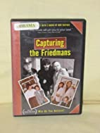 Capturing the Friedmans by Jesse Friedman