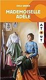 mademoiselle adele (2896474447) by Gagnon, Cécile